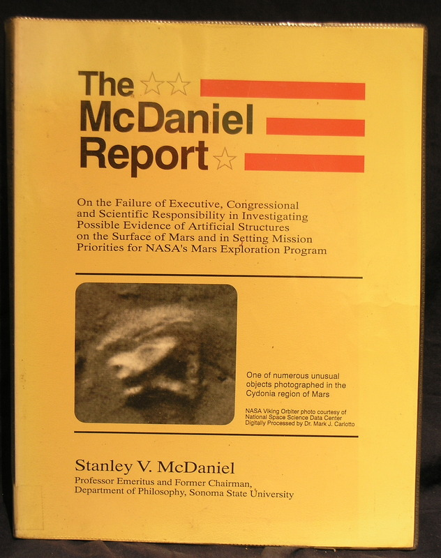 Image for McDaniel Report: On the Failure of Executive, Congressional, and Scientific Responsibility in Investigating Possible Evidence of Artificial Structures on the Surface
