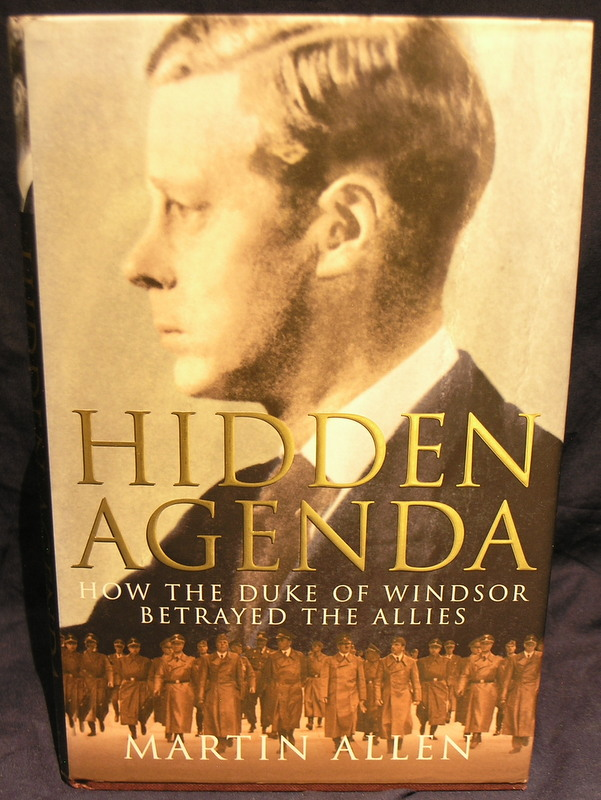 Image for Hidden Agenda : How the Duke of Windsor Betrayed the Allies