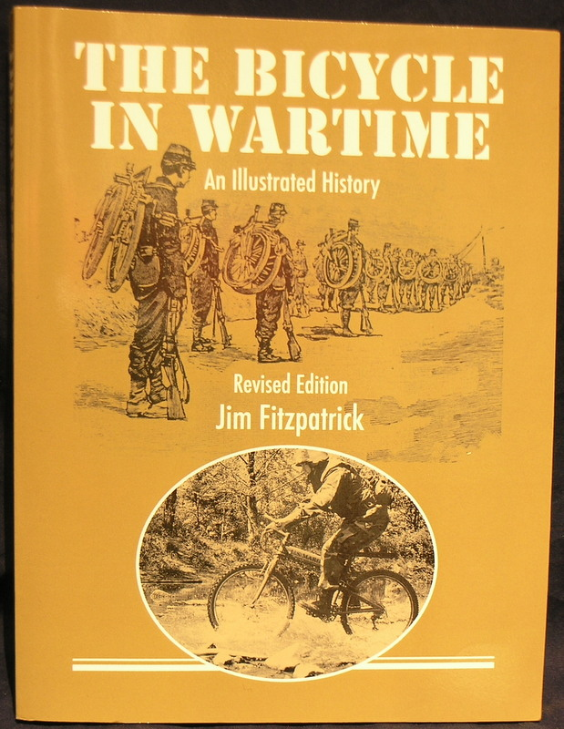 Image for The Bicycle in Wartime: An Illustrated History (Revised Edition)