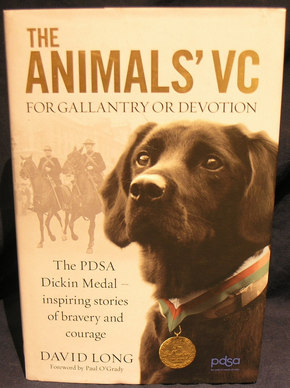 Image for The Animals' VC: For Gallantry or Devotion: The PDSA Dickin Medal - Inspiring stories of bravery and courage