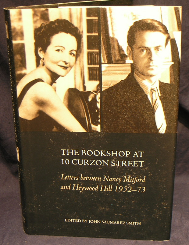 Image for The Bookshop At 10 Curzon Street: Letters Between Nancy Mitford and Heywood Hill 1952-73