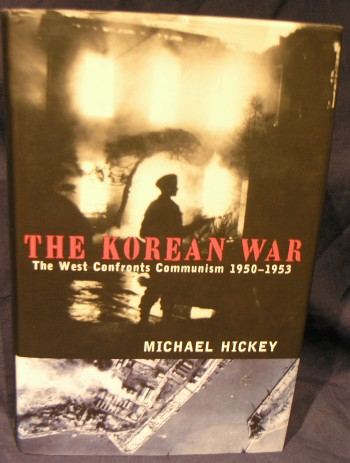 Image for The Korean War: the West confronts Communism, 1950-1953