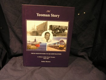 Image for The Yeoman Story: From Shipowners to Quarrymasters