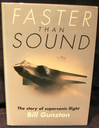 Image for Faster Than Sound: The Story of Supersonic Flight