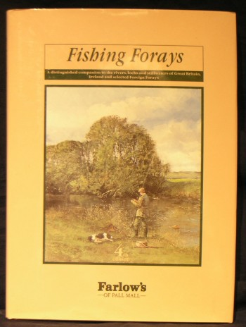 Image for Fishing Forays: Distinguished Companion to the Rivers, Lochs and Stillwaters of Great Britain and Ireland (Sporting annuals)