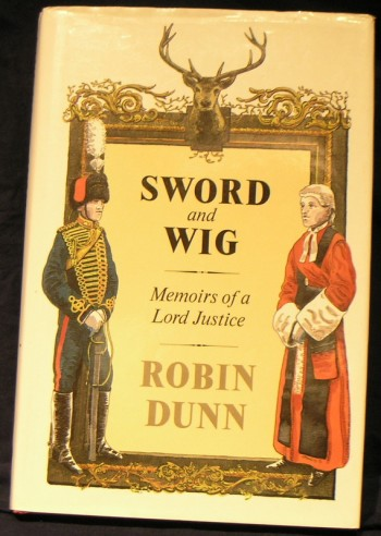 Image for Sword and Wig: The Memoirs of a Lord Justice