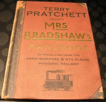Image for Mrs Bradshaw's Handbook: To Travelling Upon the Ankh-Morpork & Sto Plains Hygienic Railway (Discworld)