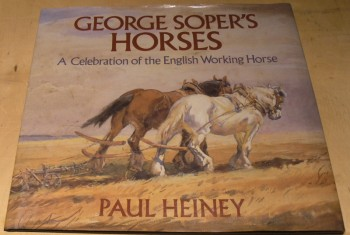 Image for George Soper's Horses: Celebration of the English Working Horse