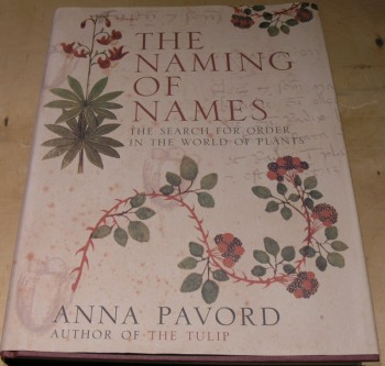 Image for The Naming of Names: the Search for Order in the World of Plants