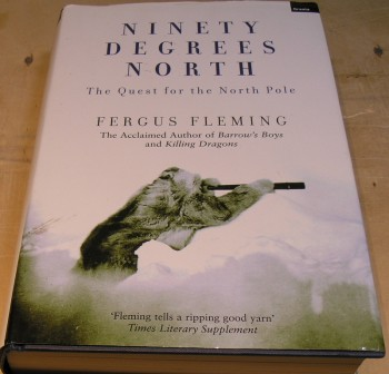 Image for Ninety degrees north: the quest for the North Pole
