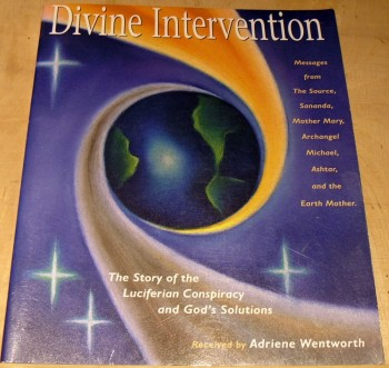 Image for Divine Intervention: The Story of the Luciferian Conspiracy and God's Solutions