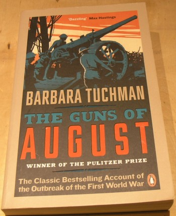 Image for The Guns of August: The Classic Bestselling Account of the Outbreak of the First World War