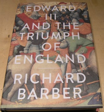 Image for Edward III and the Triumph of England