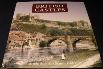Image for British Castles: With Photographs from the Francis Frith Collection