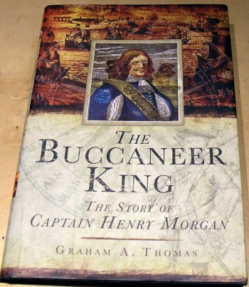 Image for The Buccaneer King: The Story of Captain Henry Morgan