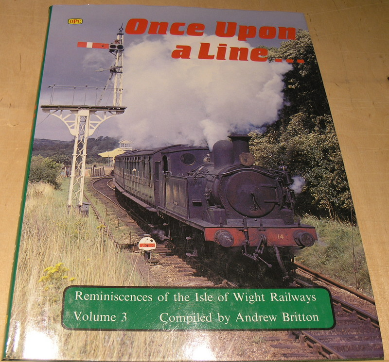 Image for Once Upon a Line: More Reminiscences from the Isle of Wight Railways Vol 3