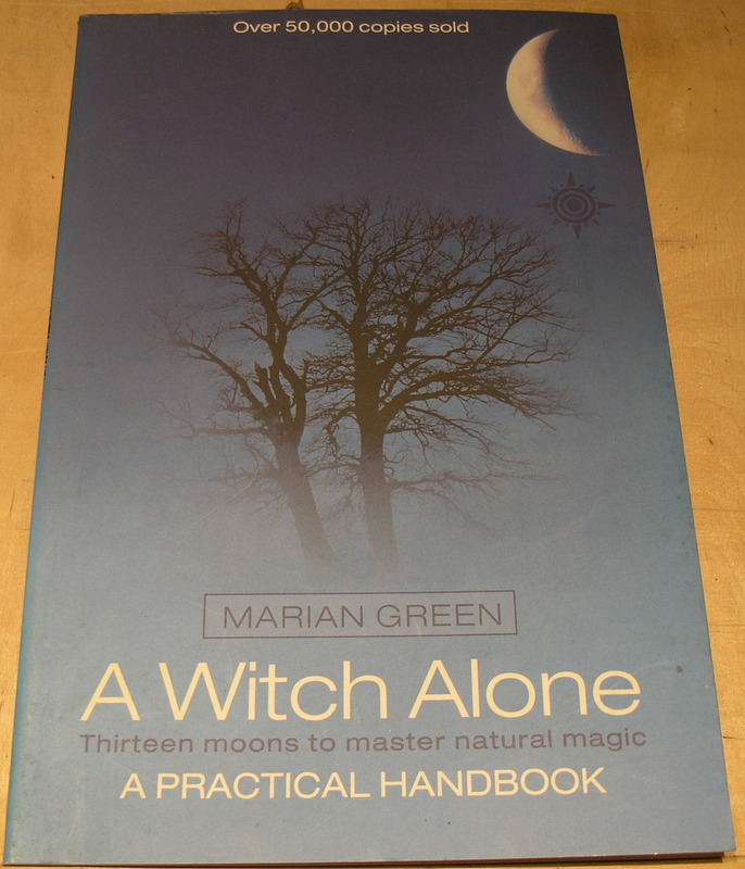 Image for A Witch Alone :Thirteen Moons to Master Natural Magic