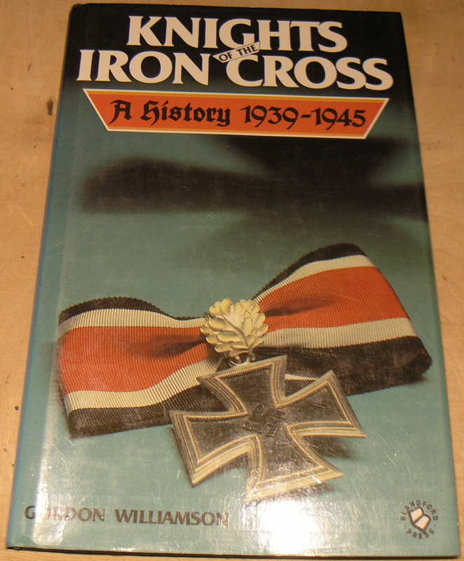 Image for Knights of the Iron Cross: A History 1939-1945