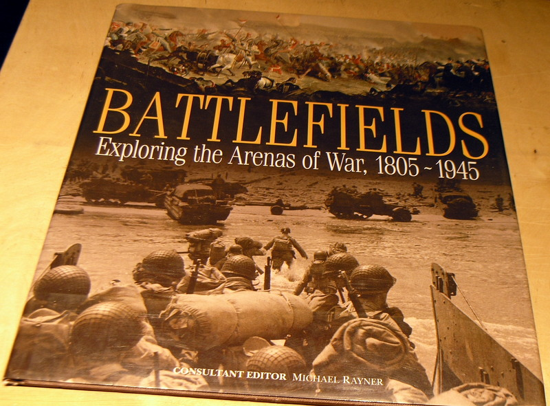 Image for Battlefields: Exploring the Arenas of War 1805-1945