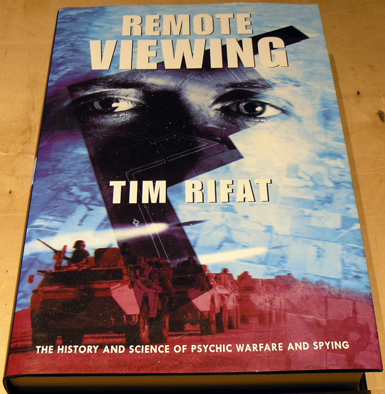Image for Remote Viewing: History and Science of Psychic Warfare and Spying
