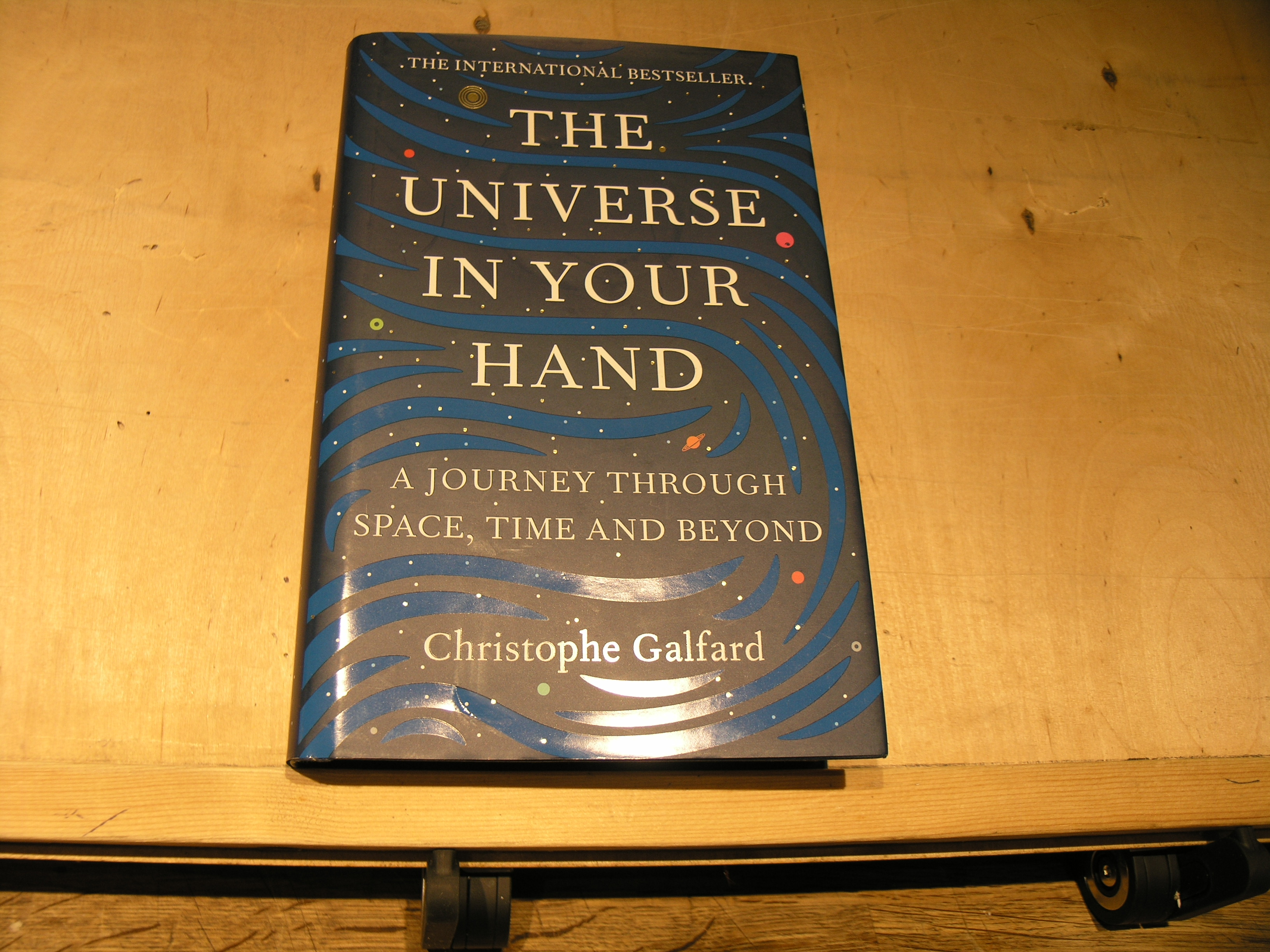 Image for The Universe in Your Hand: A Journey Through Space, Time and Beyond