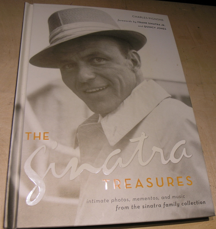 Image for The Sinatra Treasures: Intimate Photos, Mementos, and Music from the Sinatra Family Collection