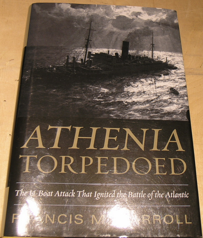 Image for Athenia Torpedoed: The U-Boat Attack That Ignited the Battle of the Atlantic
