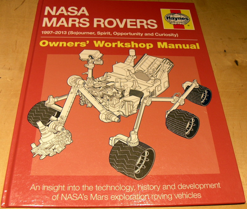 Image for NASA Mars Rovers Manual: 1997-2013 (Sojourner, Spirit, Opportunity and Curiosity) (Owners' Workshop Manual)