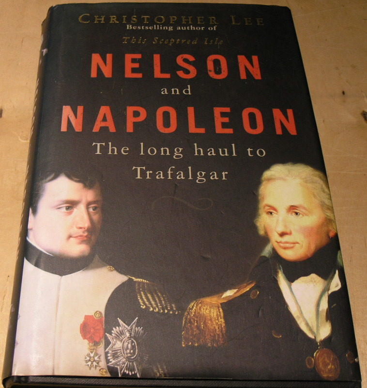 Image for Nelson and Napoleon: The Long Haul to Trafalgar