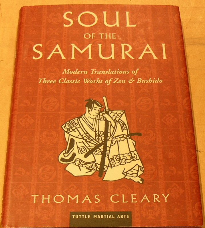 Image for Soul of the Samurai: Modern Translations of Three Classic Works of Zen & Bushido