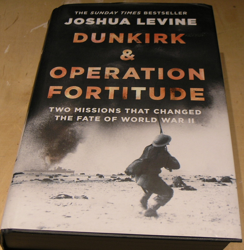 Image for Dunkirk & Operation Fortitude: Two Missions That Changed The Fate of WW2
