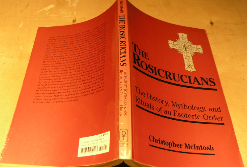 Image for Rosicrucians: The History, Mythology and Rituals of an Occult Order