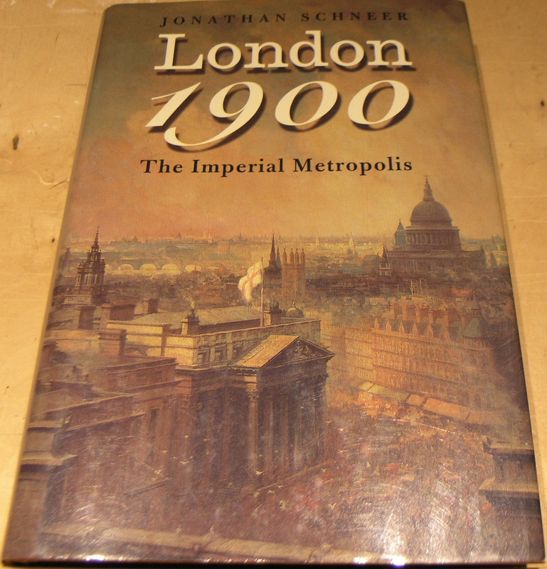 Image for London 1900: The Imperial Metropolis