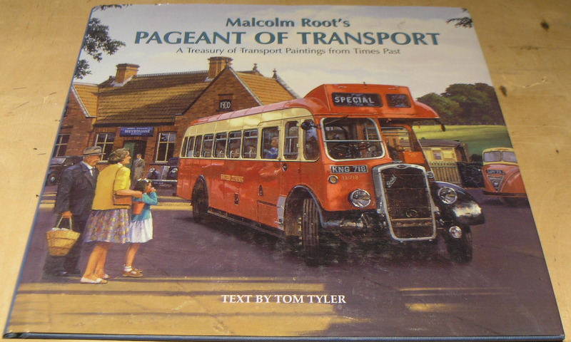 Image for Malcolm Root's Pageant of Transport: A Treasury of Transport Paintings from Times Past.