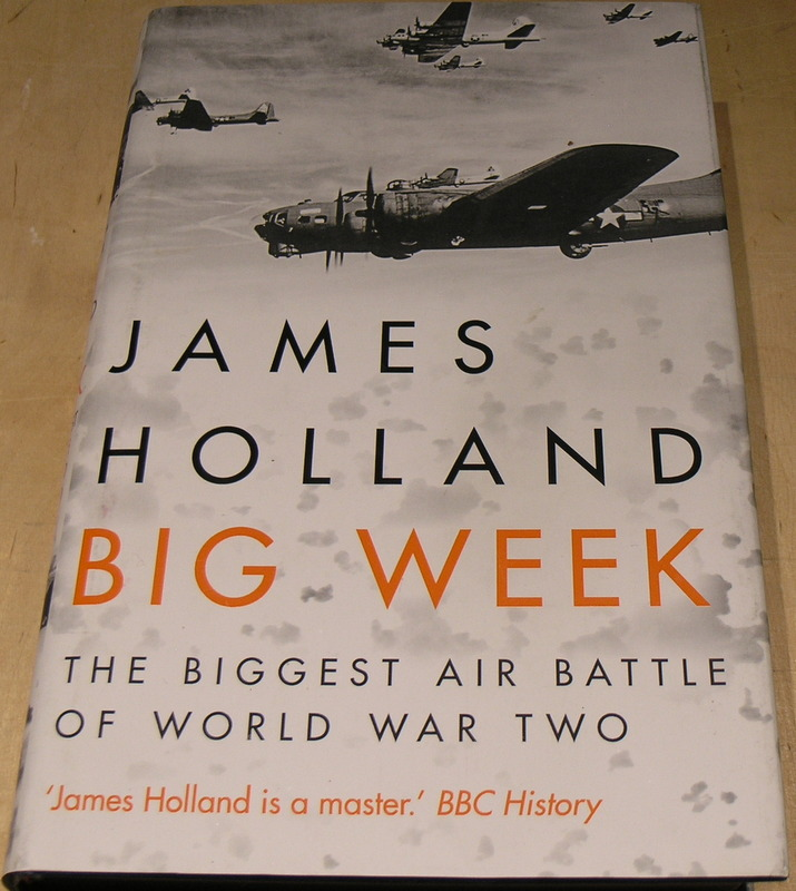Image for Big Week: The Biggest Air Battle of World War Two