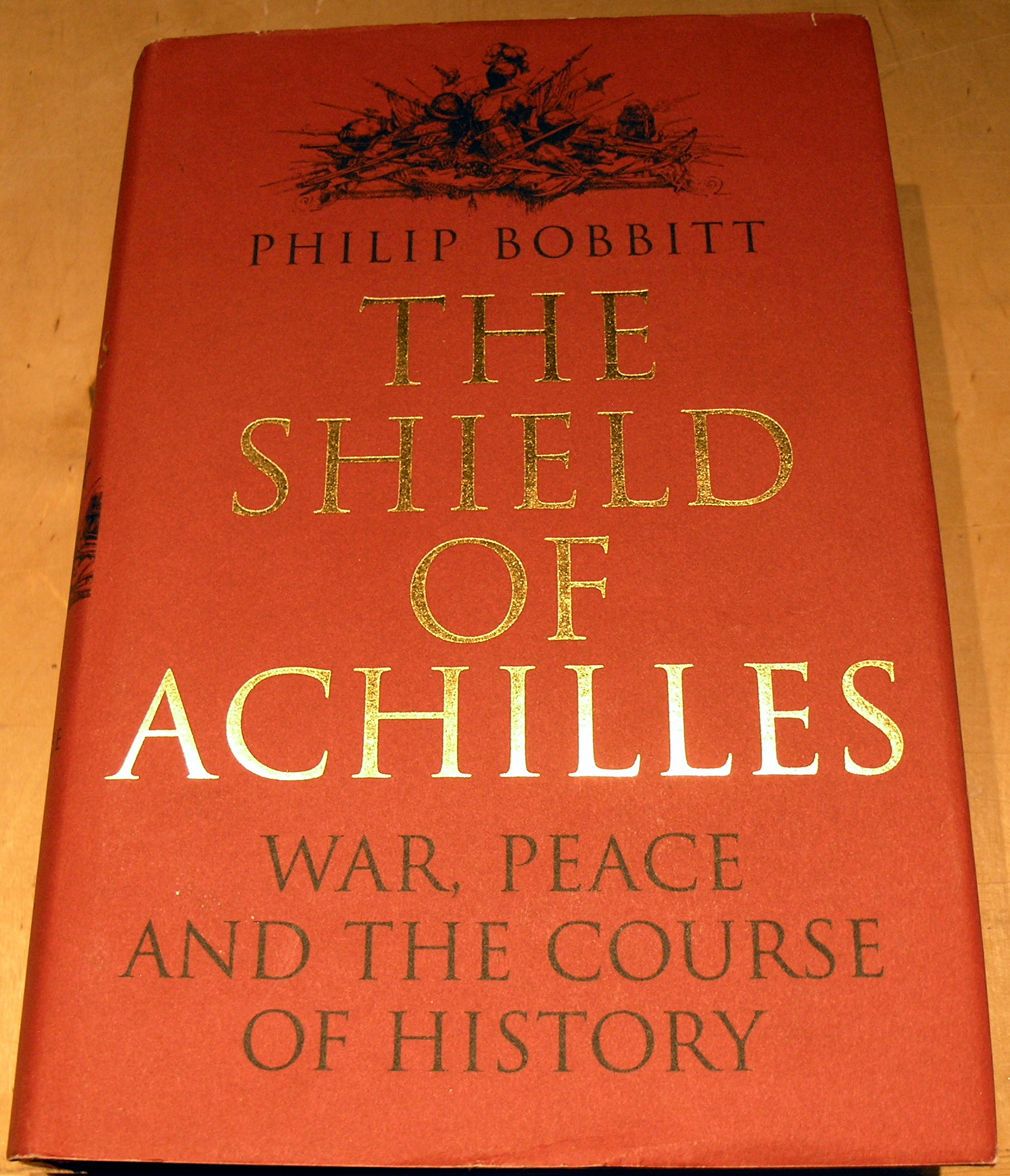 Image for The Shield of Achilles: War, Peace and the Course of History