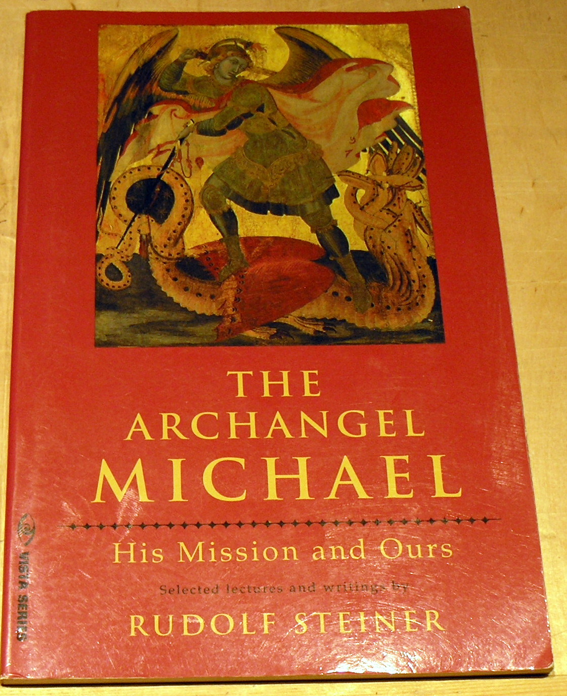 Image for The Archangel Michael: His Mission and Ours