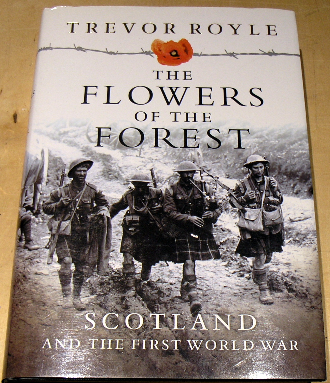 Image for The Flowers of the Forest: Scotland and the First World War